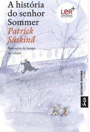 Ler mais: A história do senhor Sommer - por Patrick Suskind