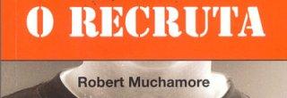 Ler mais: O recruta - por Robert Muchamore